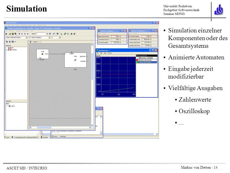 Simulation Simulation einzelner Komponenten oder des Gesamtsystems
