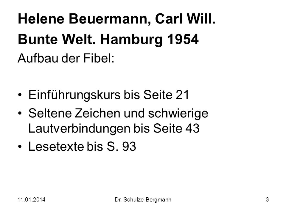 Helene Beuermann, Carl Will. Bunte Welt. Hamburg 1954