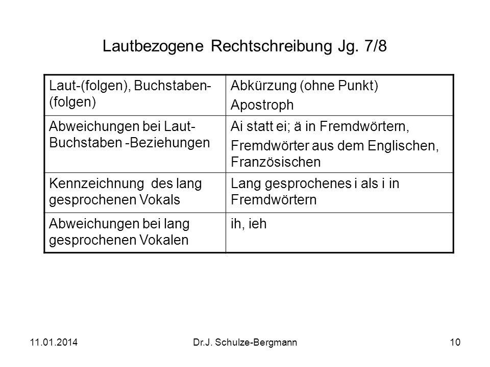 Lautbezogene Rechtschreibung Jg. 7/8
