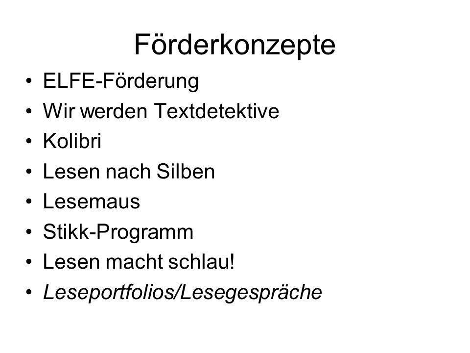 Förderkonzepte ELFE-Förderung Wir werden Textdetektive Kolibri