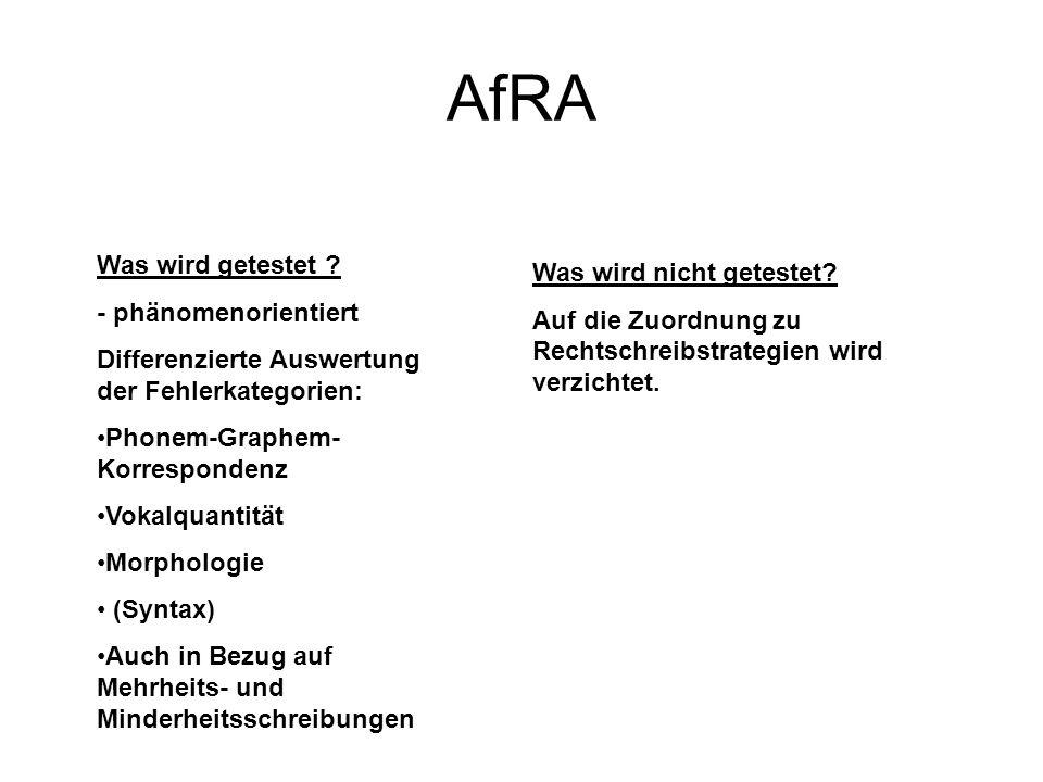 AfRA Was wird getestet Was wird nicht getestet - phänomenorientiert