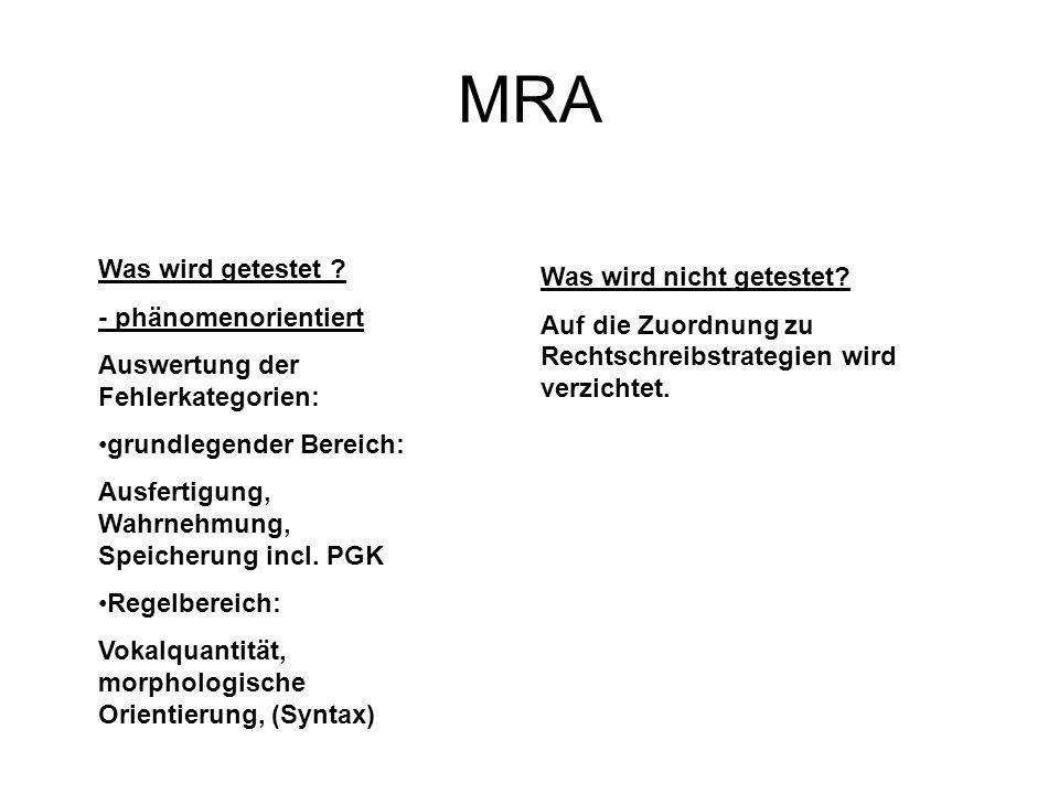 MRA Was wird getestet Was wird nicht getestet - phänomenorientiert