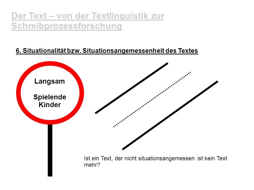 Der Text – von der Textlinguistik zur Schreibprozessforschung