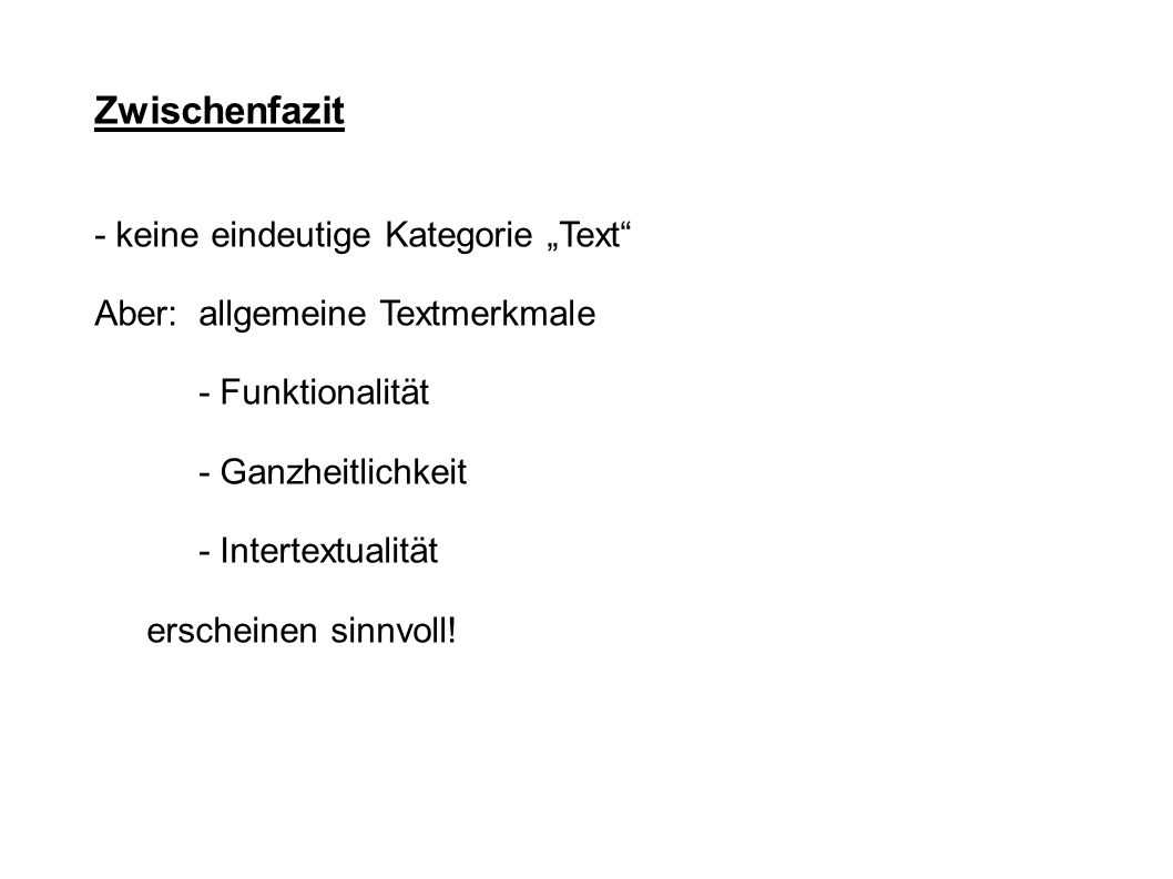 """Zwischenfazit - keine eindeutige Kategorie """"Text"""