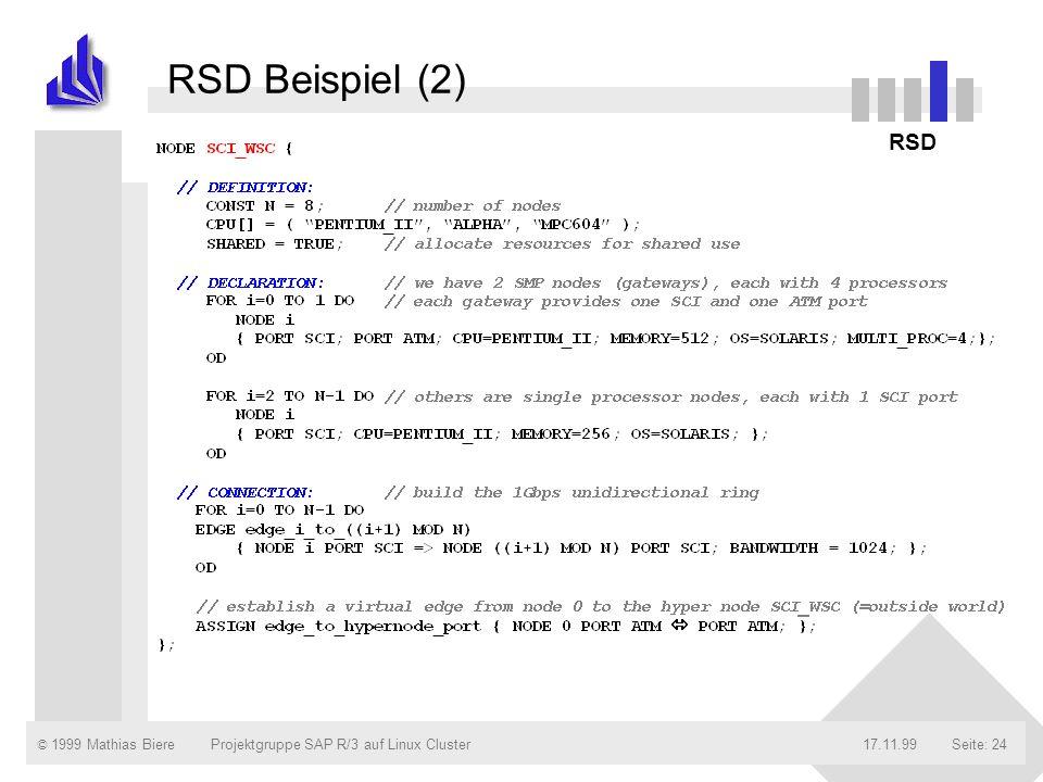 RSD Beispiel (2) RSD Projektgruppe SAP R/3 auf Linux Cluster 17.11.99