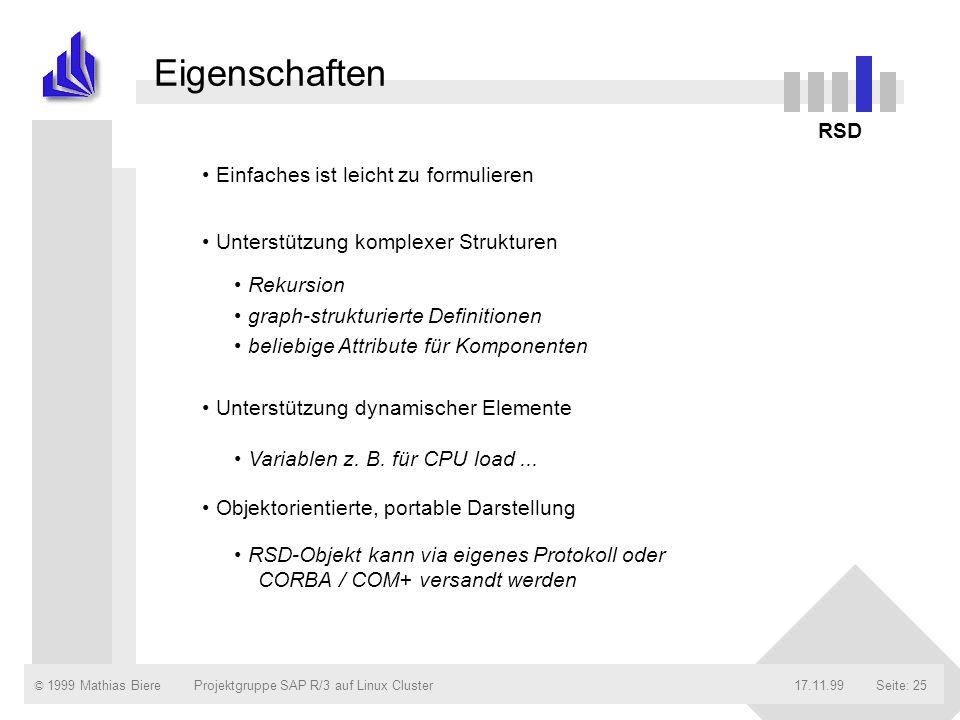 Eigenschaften RSD Einfaches ist leicht zu formulieren