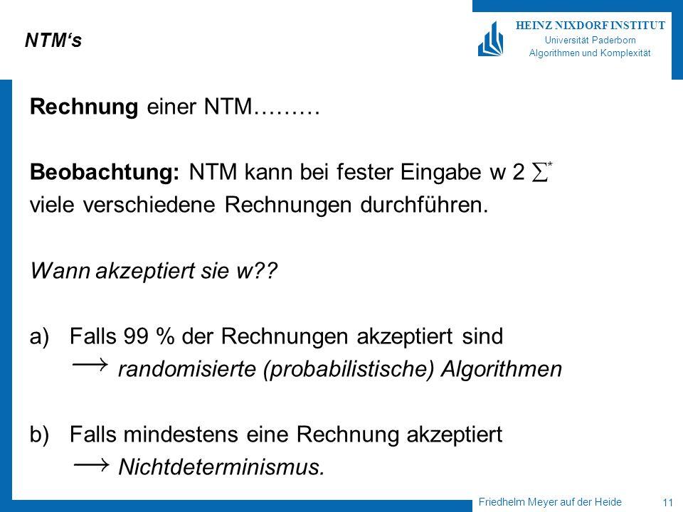 Beobachtung: NTM kann bei fester Eingabe w 2 *