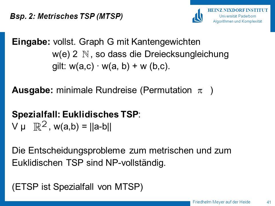 Bsp. 2: Metrisches TSP (MTSP)