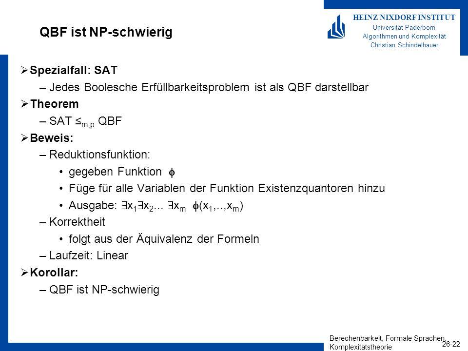 QBF ist NP-schwierig Spezialfall: SAT