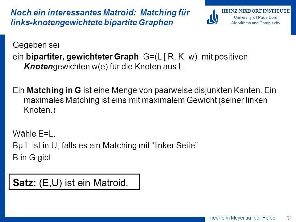 Satz: (E,U) ist ein Matroid.