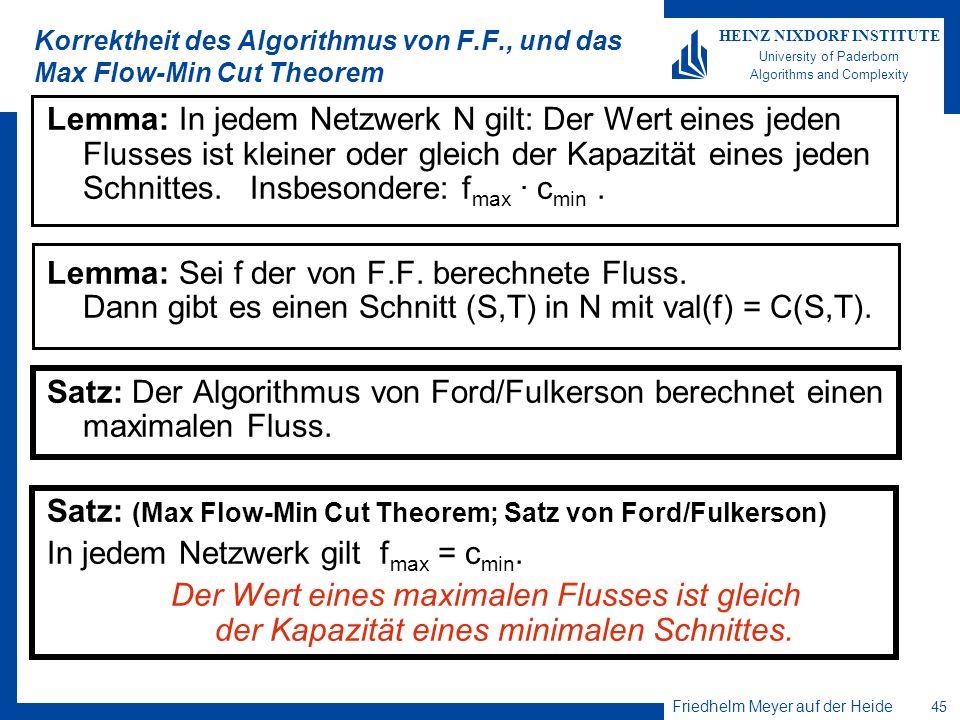 Korrektheit des Algorithmus von F.F., und das Max Flow-Min Cut Theorem