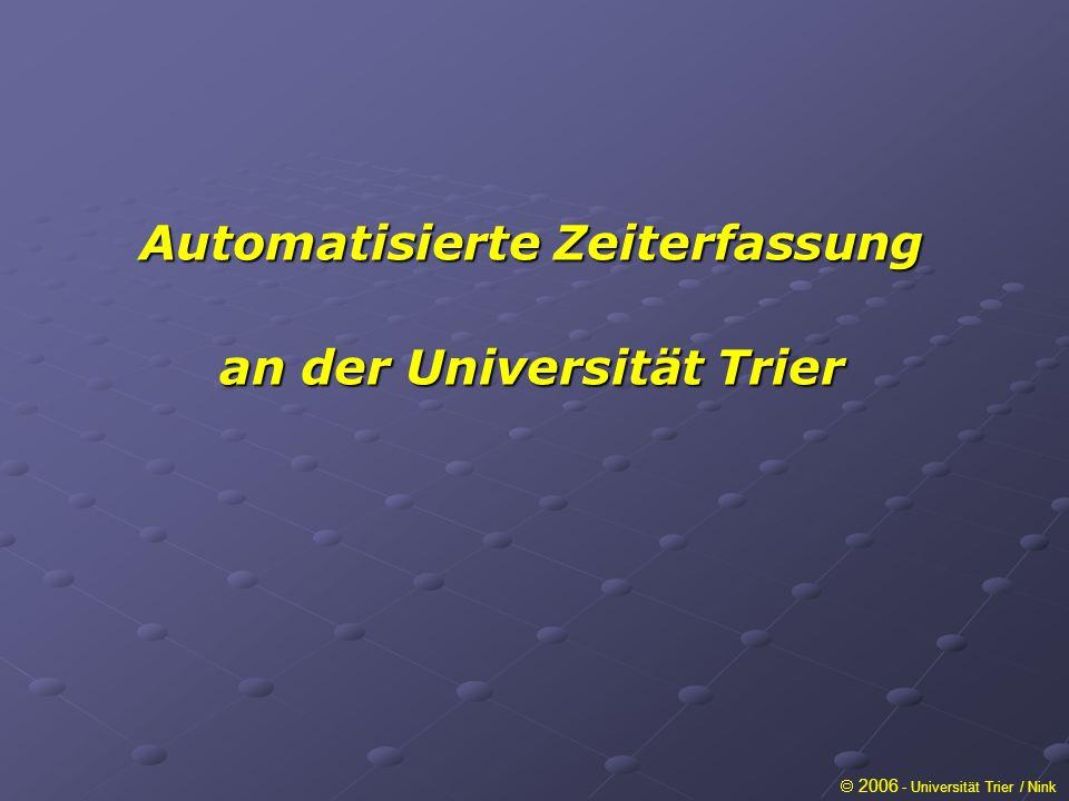 Automatisierte Zeiterfassung an der Universität Trier