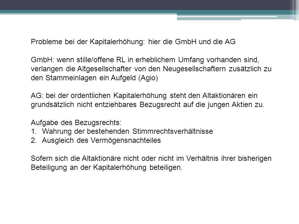 Probleme bei der Kapitalerhöhung: hier die GmbH und die AG