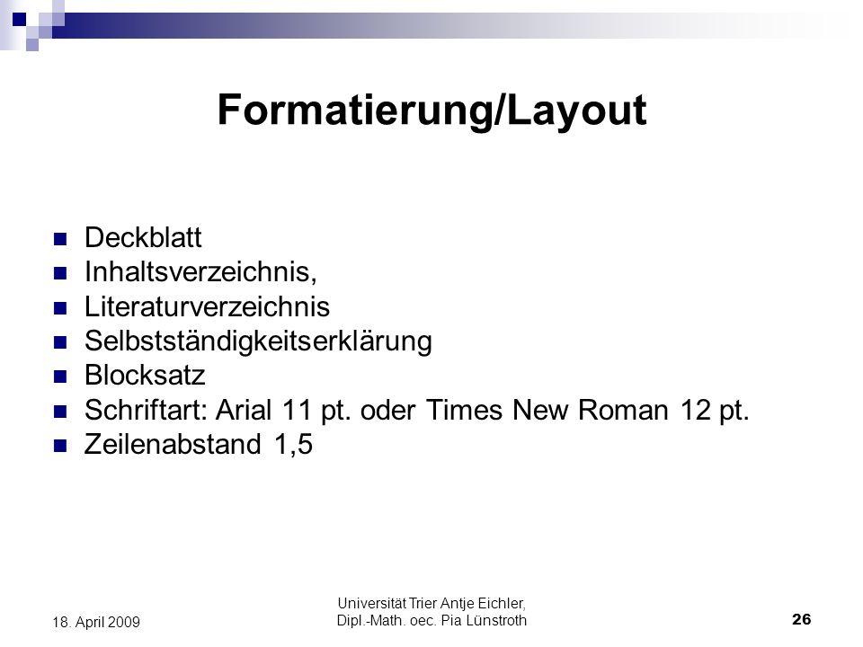 Universität Trier Antje Eichler, Dipl.-Math. oec. Pia Lünstroth