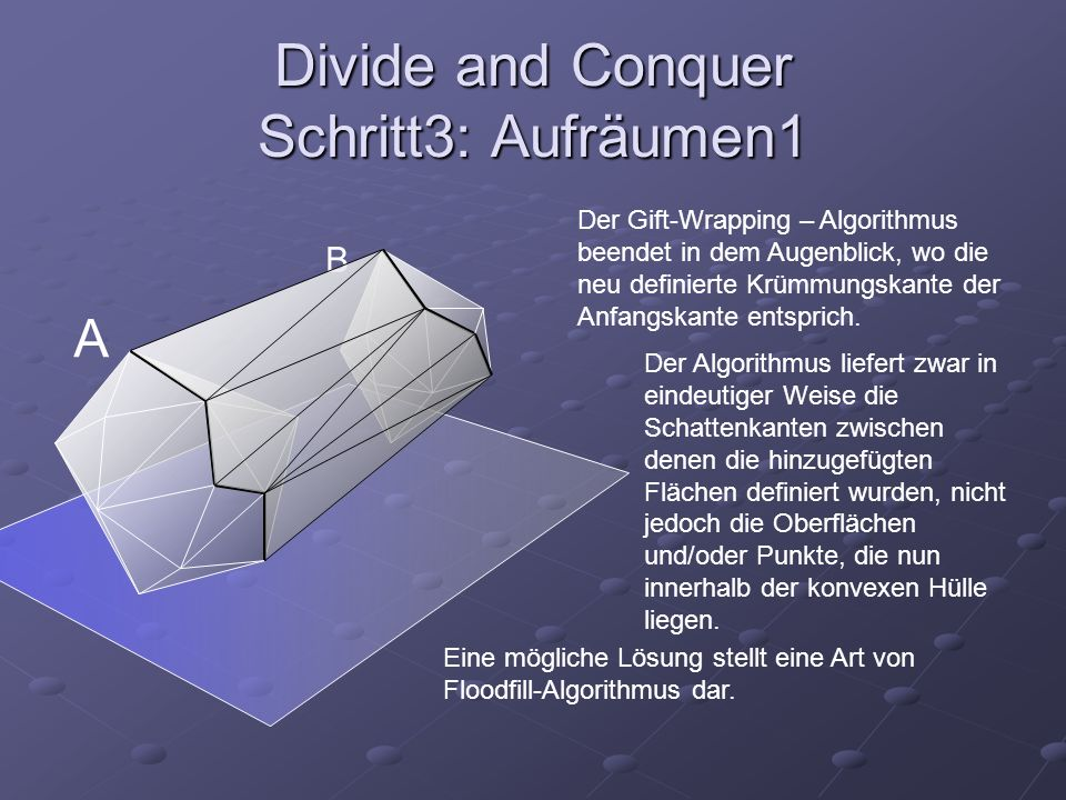 Divide and Conquer Schritt3: Aufräumen1