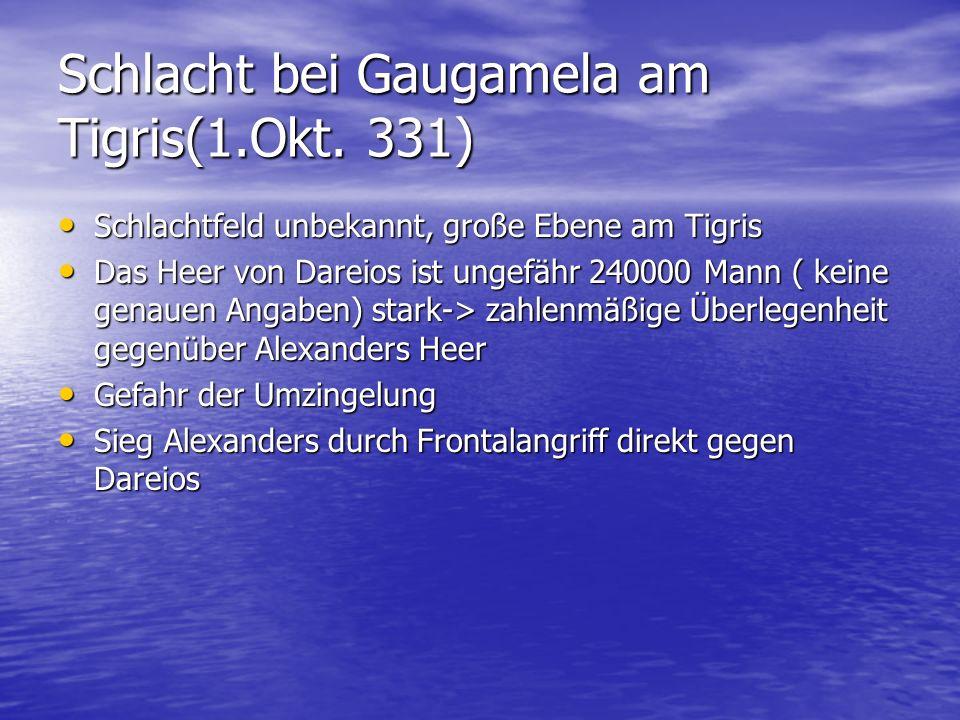 Schlacht bei Gaugamela am Tigris(1.Okt. 331)