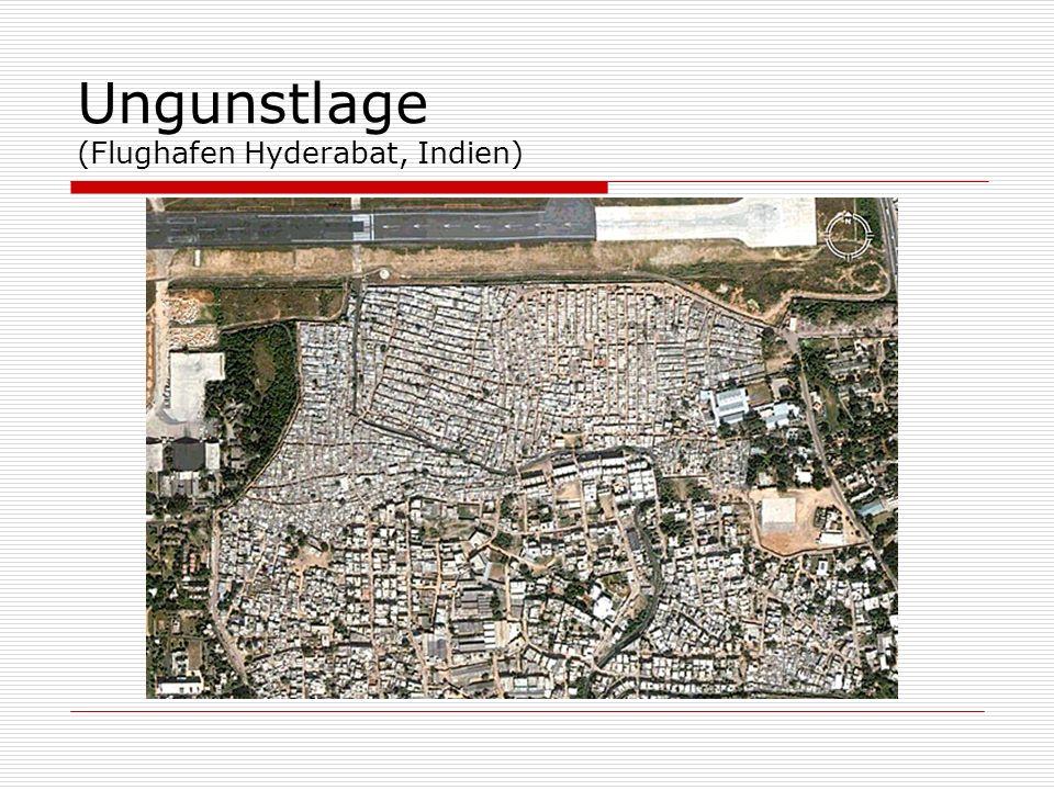 Ungunstlage (Flughafen Hyderabat, Indien)