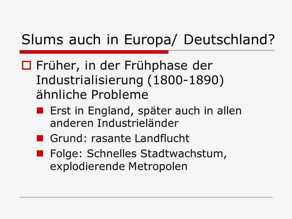 Slums auch in Europa/ Deutschland
