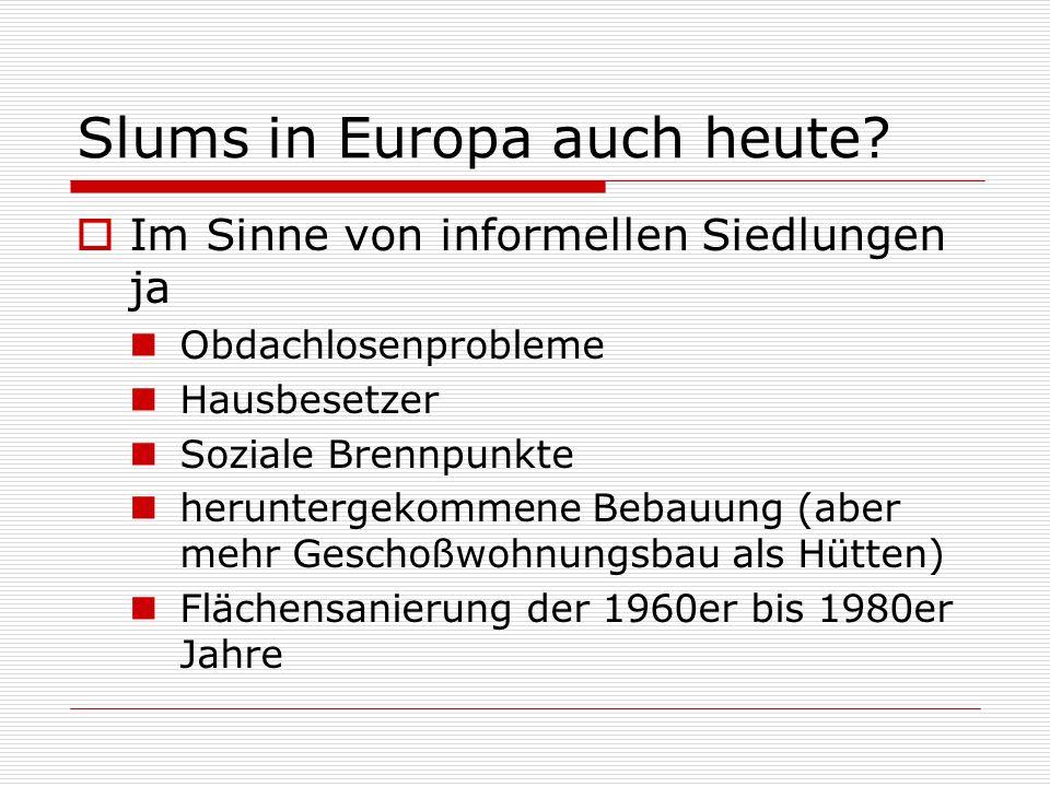 Slums in Europa auch heute