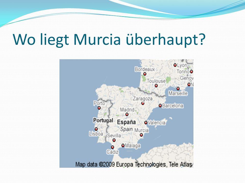 Wo liegt Murcia überhaupt