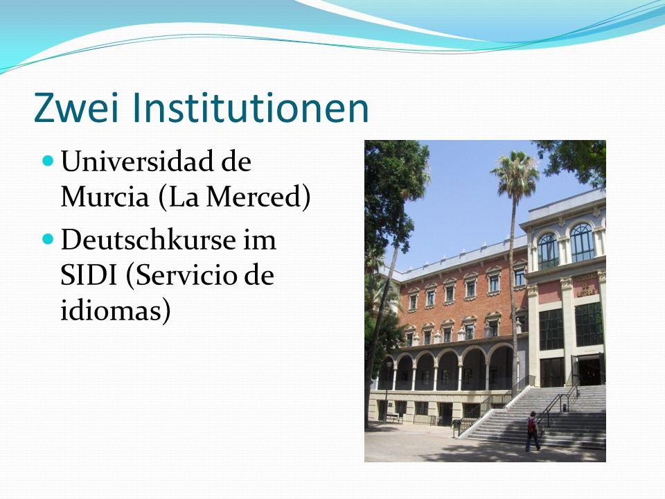 Zwei Institutionen Universidad de Murcia (La Merced)