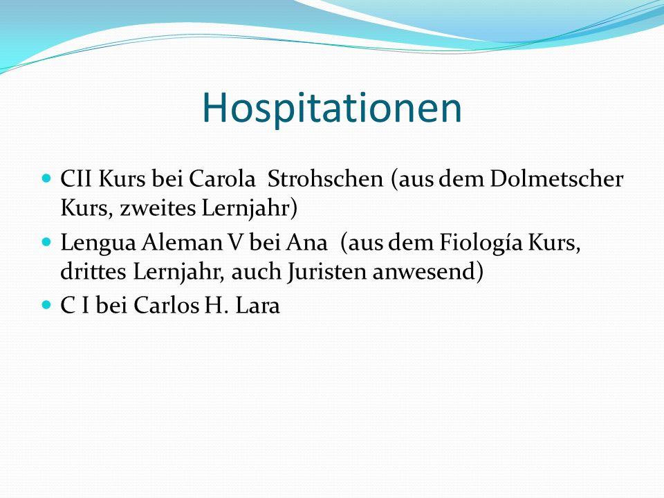 Hospitationen CII Kurs bei Carola Strohschen (aus dem Dolmetscher Kurs, zweites Lernjahr)