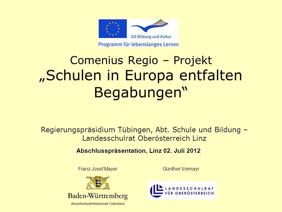 "Comenius Regio – Projekt ""Schulen in Europa entfalten Begabungen"