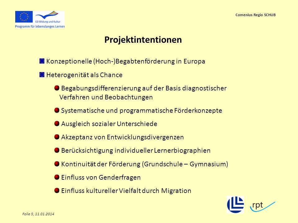 Projektintentionen Konzeptionelle (Hoch-)Begabtenförderung in Europa