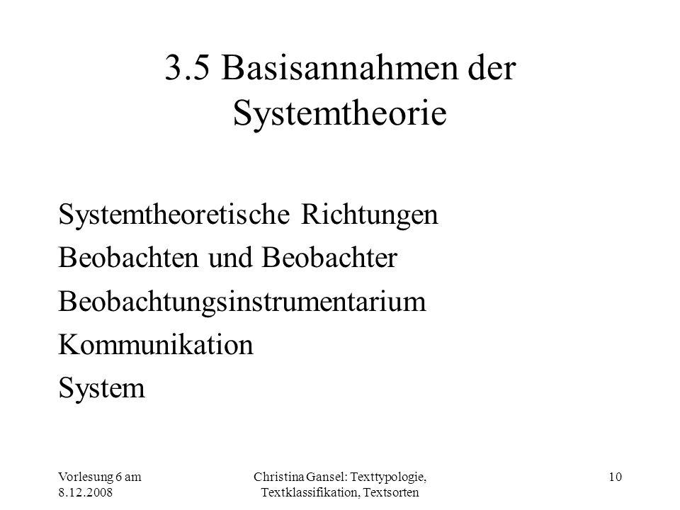 3.5 Basisannahmen der Systemtheorie
