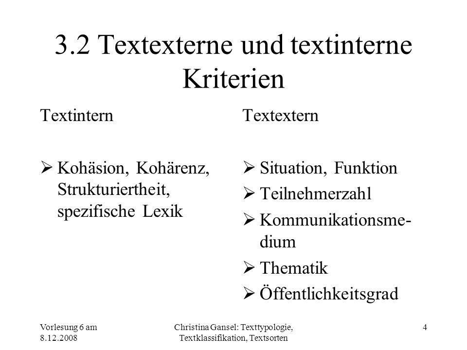 3.2 Textexterne und textinterne Kriterien
