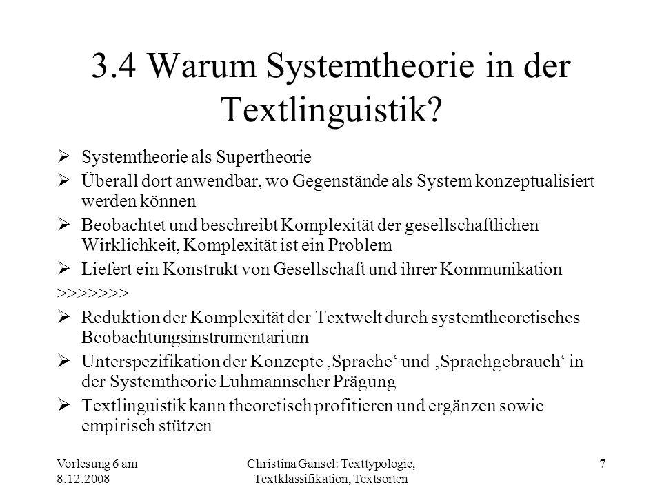 3.4 Warum Systemtheorie in der Textlinguistik