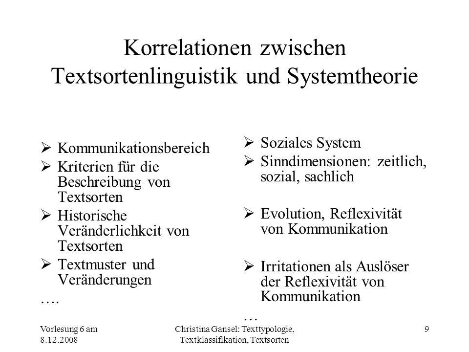 Korrelationen zwischen Textsortenlinguistik und Systemtheorie