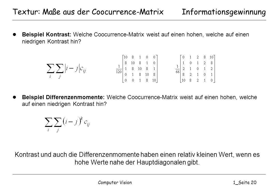 Textur: Maße aus der Coocurrence-Matrix