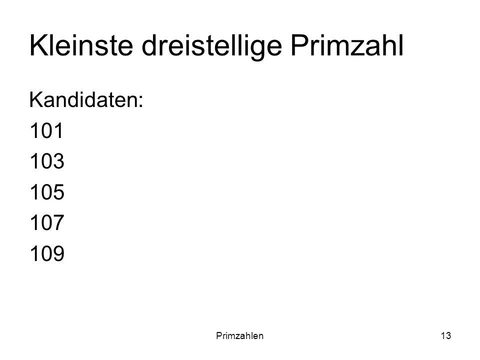 Kleinste dreistellige Primzahl