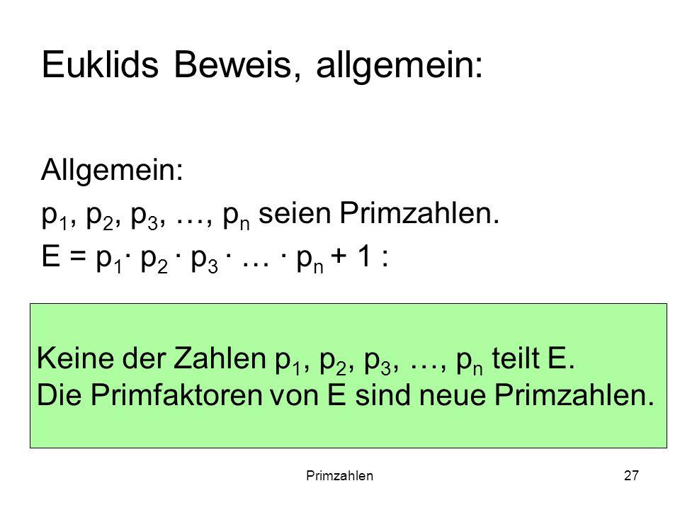 Euklids Beweis, allgemein: