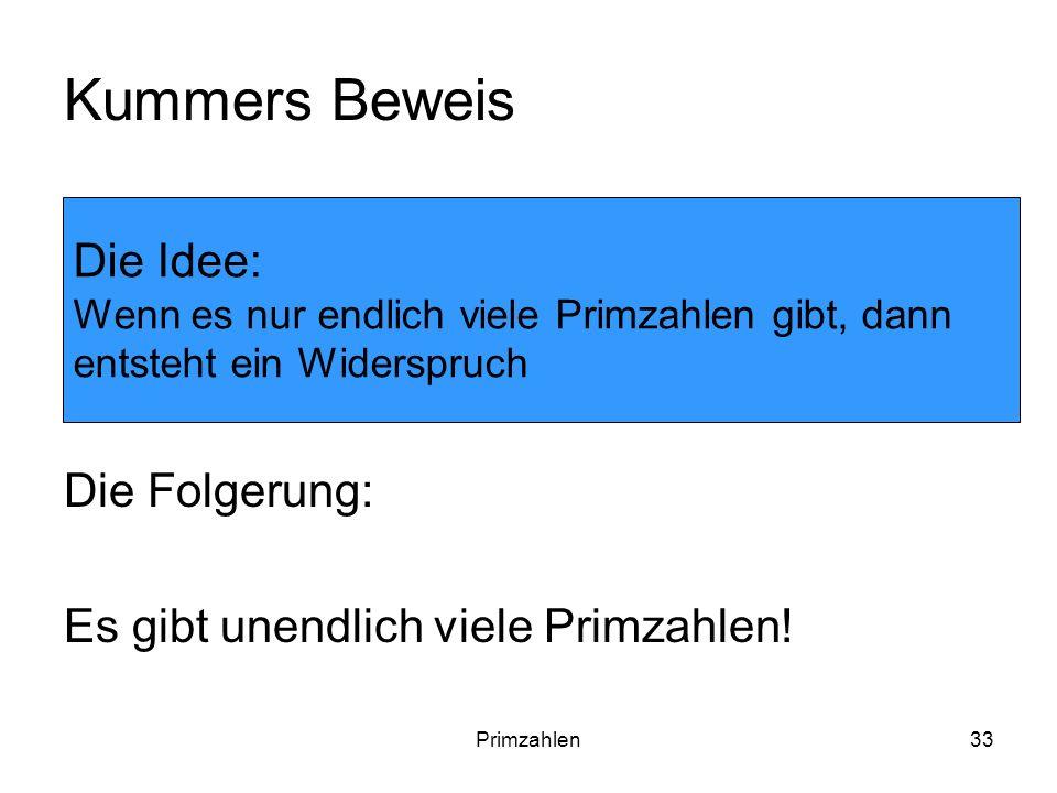 Kummers Beweis Die Idee: Die Folgerung:
