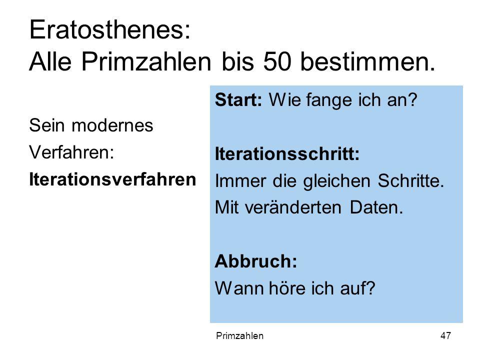 Eratosthenes: Alle Primzahlen bis 50 bestimmen.