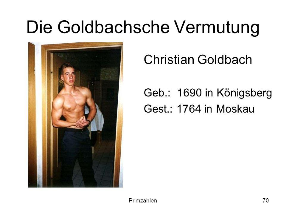 Die Goldbachsche Vermutung
