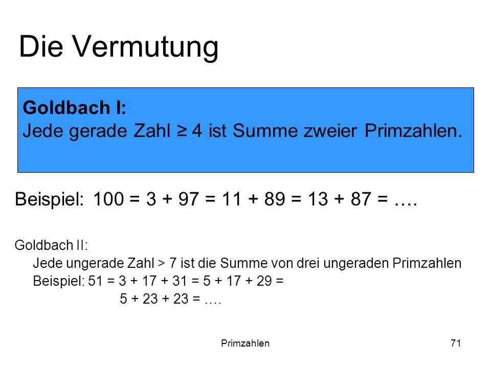 Die Vermutung Goldbach I: