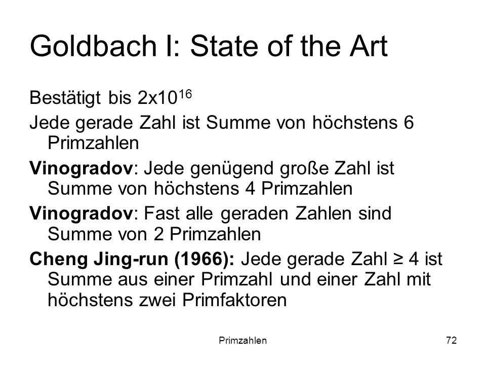 Goldbach I: State of the Art