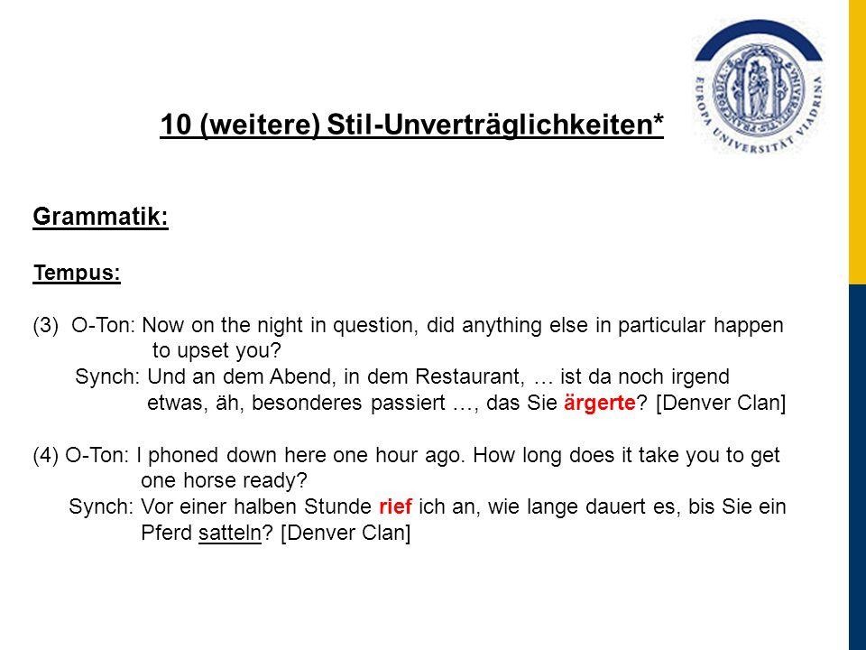 10 (weitere) Stil-Unverträglichkeiten*