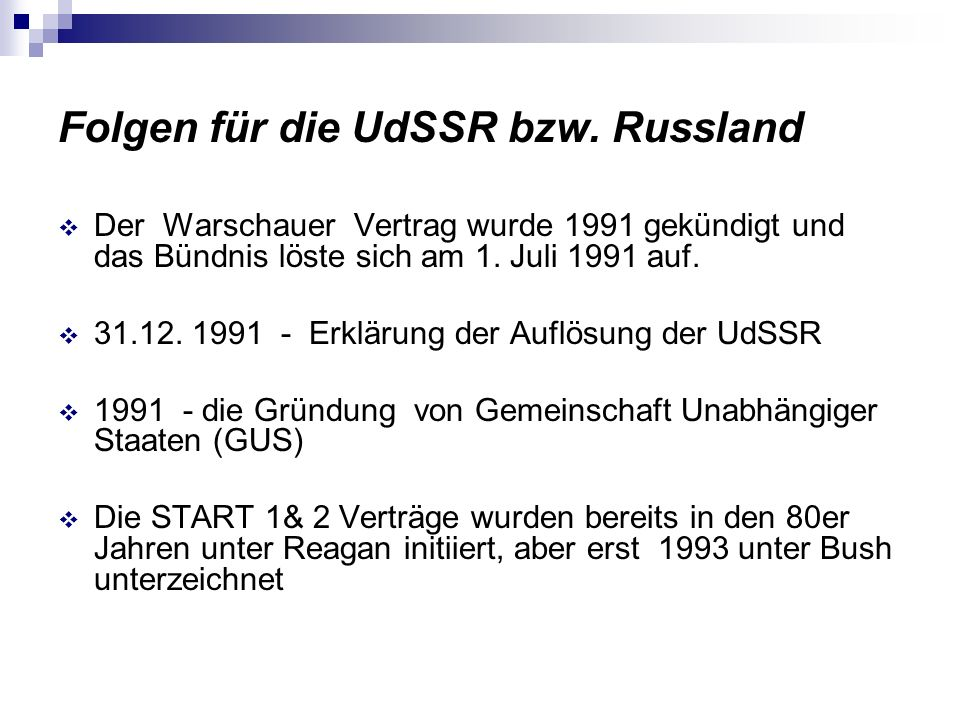 Folgen für die UdSSR bzw. Russland