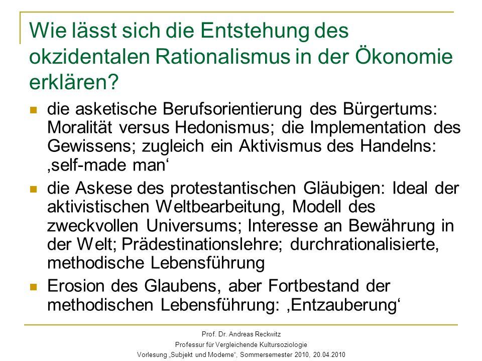Wie lässt sich die Entstehung des okzidentalen Rationalismus in der Ökonomie erklären