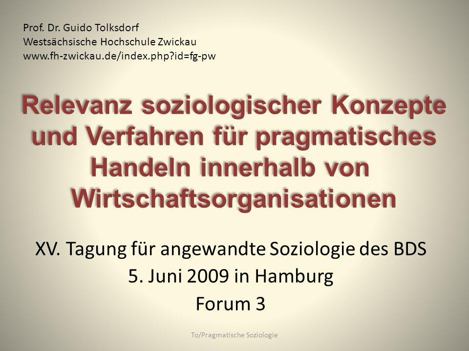 Relevanz soziologischer Konzepte und Verfahren für pragmatisches