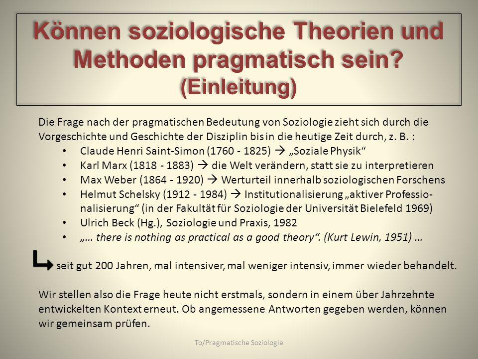 Können soziologische Theorien und Methoden pragmatisch sein