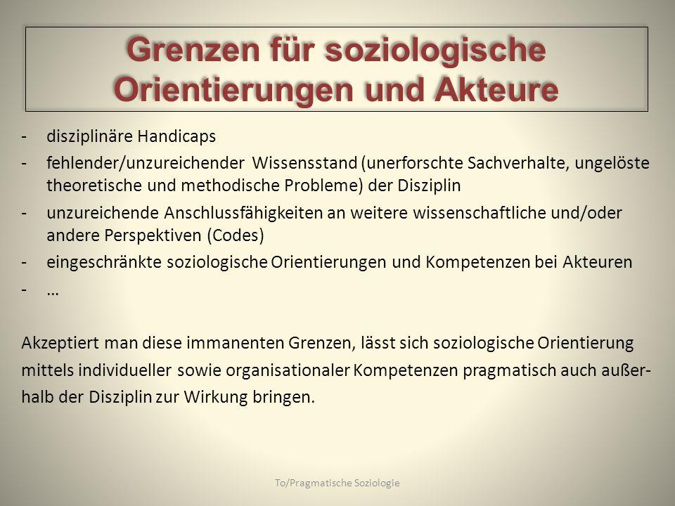 Grenzen für soziologische Orientierungen und Akteure