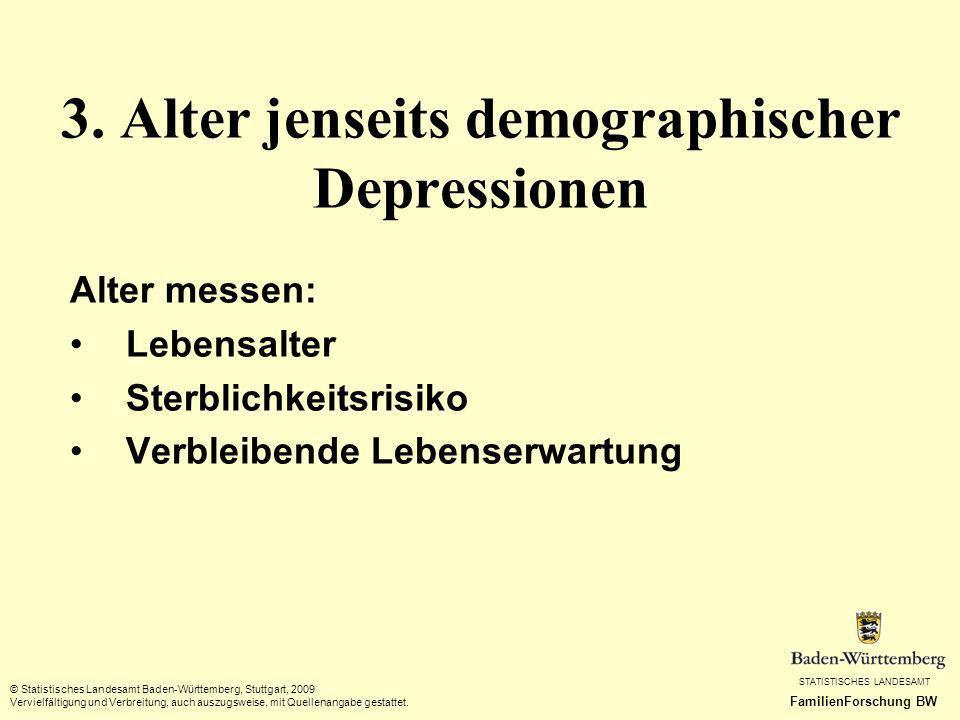 3. Alter jenseits demographischer Depressionen