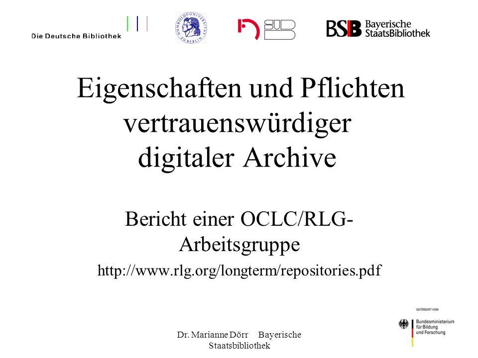 Eigenschaften und Pflichten vertrauenswürdiger digitaler Archive