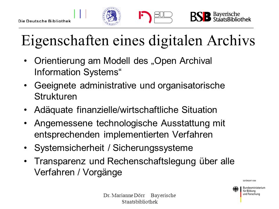 Eigenschaften eines digitalen Archivs