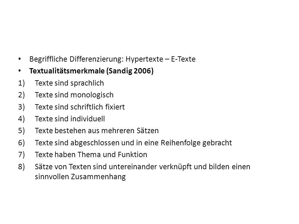 Begriffliche Differenzierung: Hypertexte – E-Texte